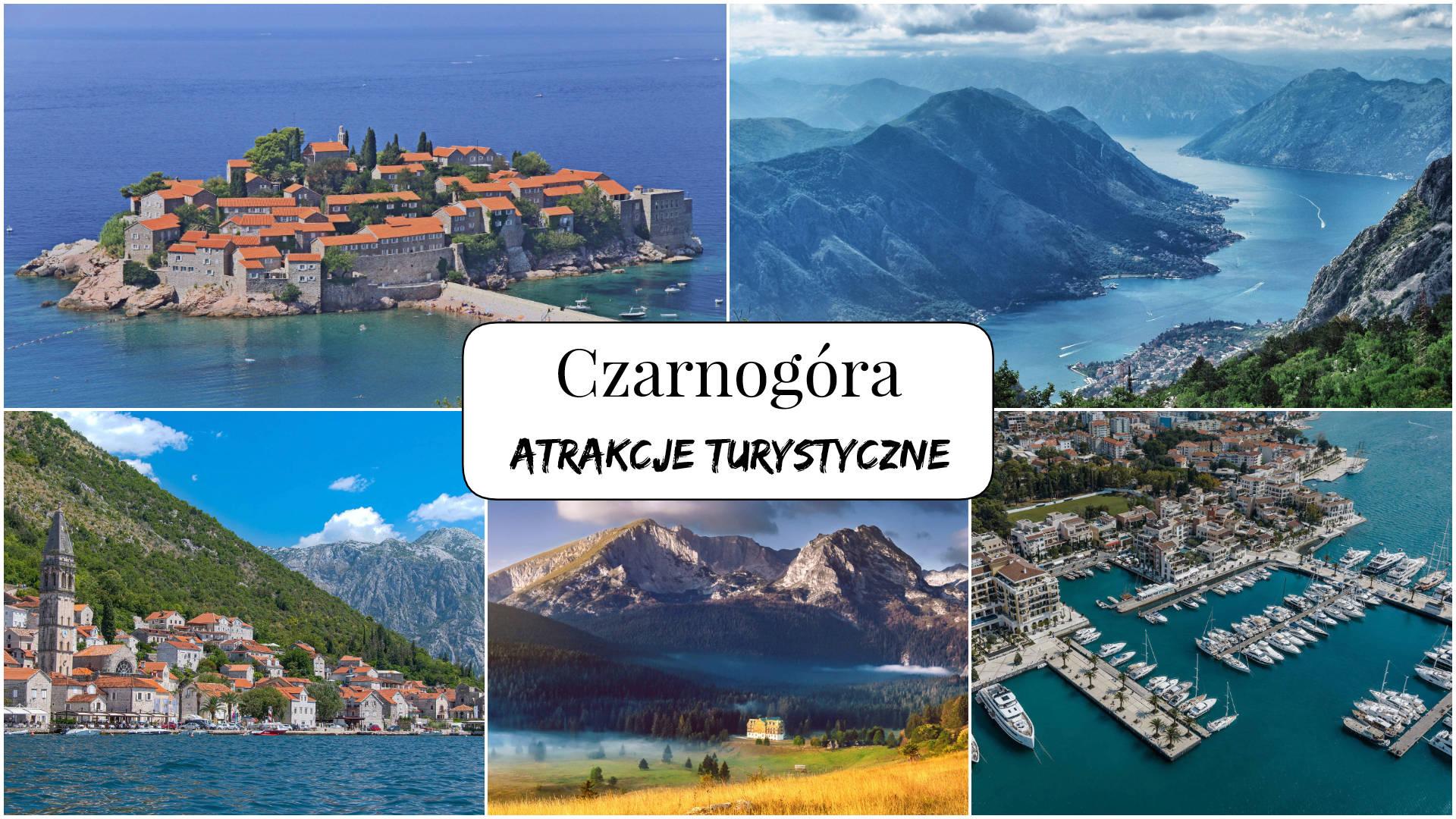 Czarnogóra - atrakcje turystyczne